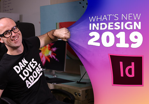 What's new in Adobe InDesign CC 2019 Updates