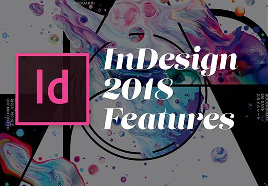 Adobe InDesign CC 2018 - New Features