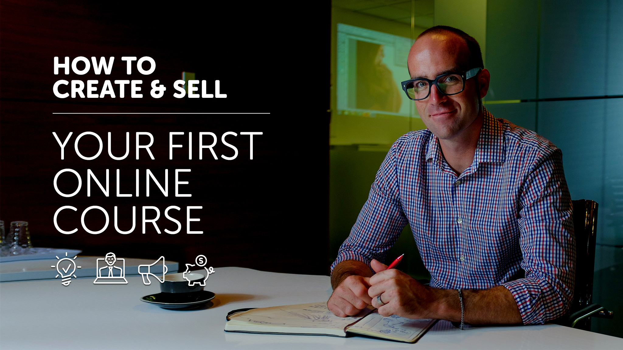 How to create, market & sell online courses